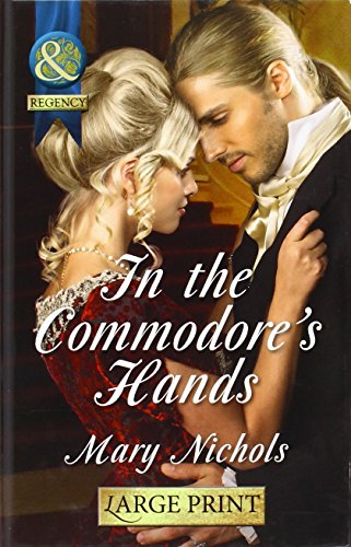 In The Commodore's Hands By Mary Nichols