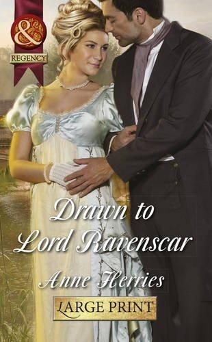 Drawn To Lord Ravenscar By Anne Herries