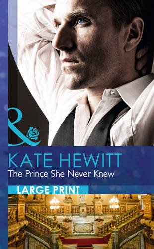 The Prince She Never Knew By Kate Hewitt