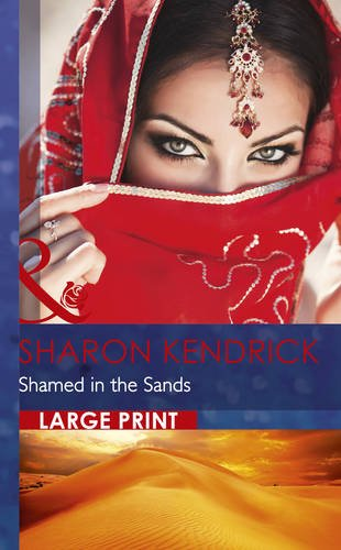 Shamed In The Sands By Sharon Kendrick