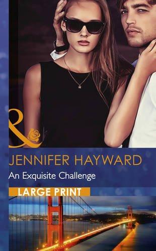 An Exquisite Challenge By Jennifer Hayward