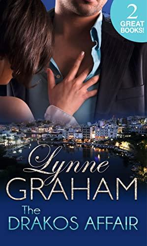 The Drakos Affair By Lynne Graham