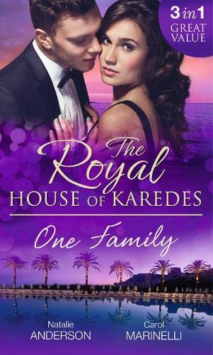 The Royal House of Karedes: One Family By Natalie Anderson