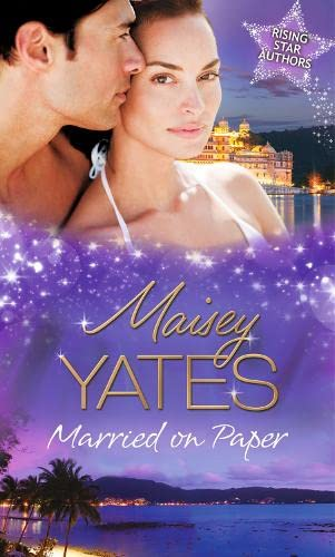 Married On Paper By Maisey Yates