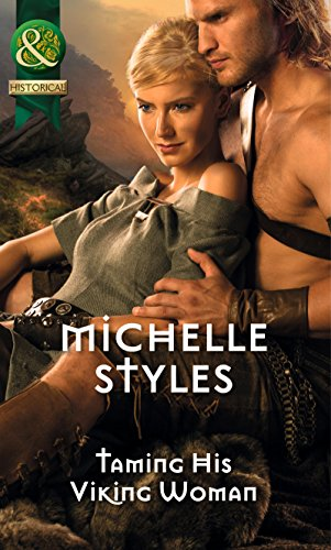 Taming His Viking Woman By Michelle Styles