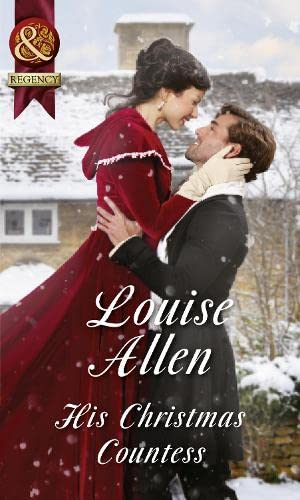 His Christmas Countess (Lords of Disgrace, Book 2) By Louise Allen