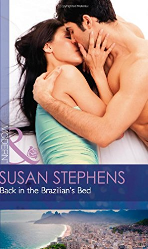 Back In The Brazilian's Bed By Susan Stephens