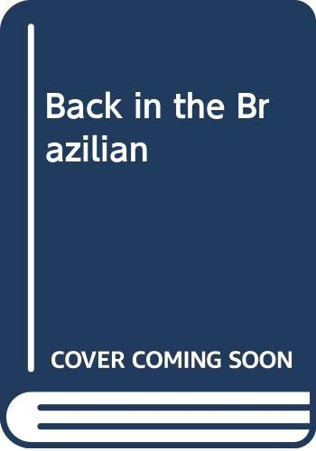 Back In The Brazilian's Bed: Back in the Brazilian's Bed / Caught in His Gilded World (Mills & Boon Modern) (Hot Brazilian Nights!, Book 4) By Lucy Ellis