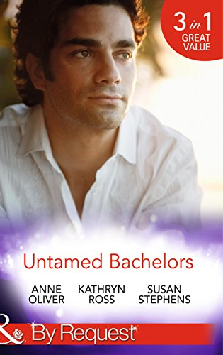 Untamed Bachelors By Anne Oliver
