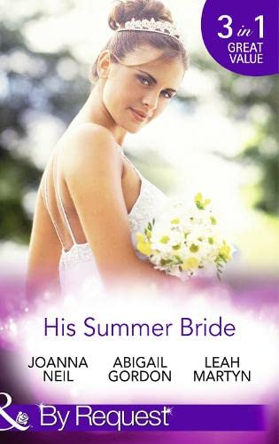 His Summer Bride By Joanna Neil