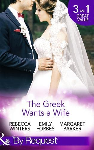 The Greek Wants a Wife By Rebecca Winters