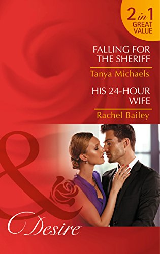 Falling for the Sheriff By Tanya Michaels