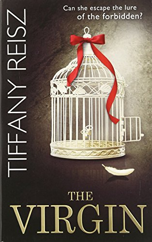 The Virgin (The Original Sinners: The White Years, Book 3) By Tiffany Reisz