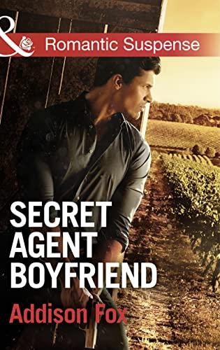 Secret Agent Boyfriend By Addison Fox