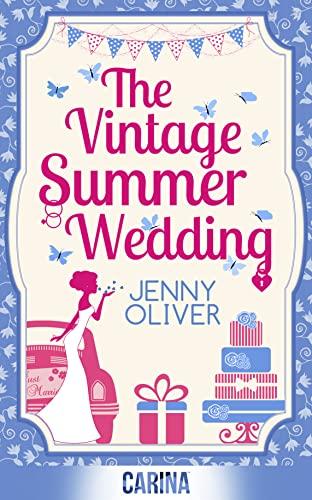 The Vintage Summer Wedding by Jenny Oliver
