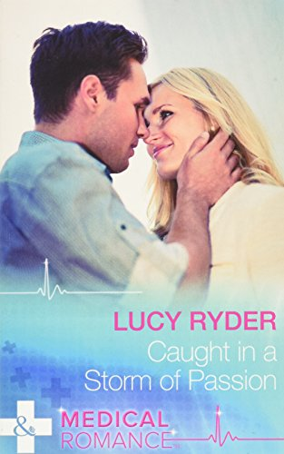 Caught In A Storm Of Passion By Lucy Ryder