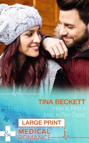 How To Find A Man In Five Dates By Tina Beckett