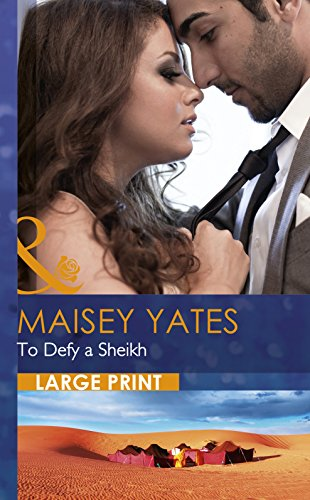 To Defy A Sheikh By Maisey Yates
