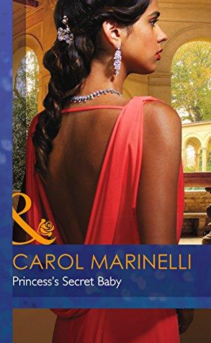 Princess's Secret Baby By Carol Marinelli