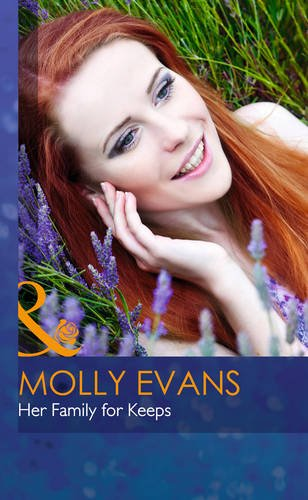 Her Family For Keeps By Molly Evans