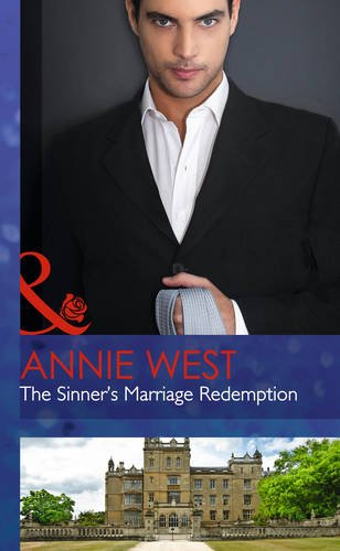 The Sinner's Marriage Redemption By Annie West