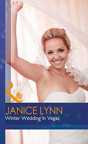 Winter Wedding in Vegas By Janice Lynn