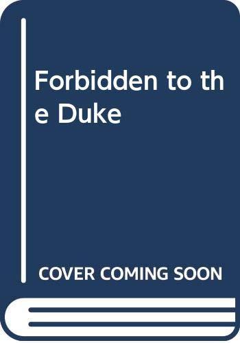Forbidden To The Duke By Liz Tyner
