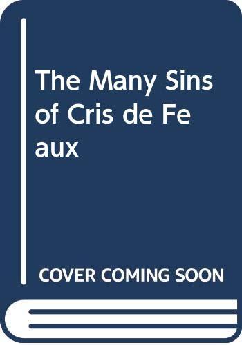 The Many Sins Of Cris De Feaux By Louise Allen