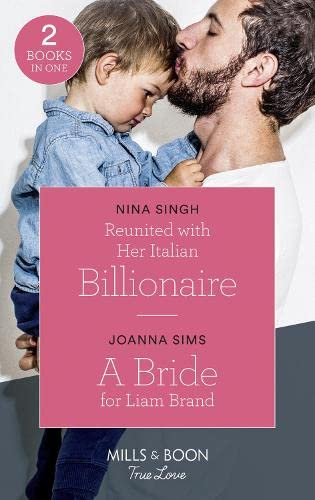 Reunited With Her Italian Billionaire By Nina Singh