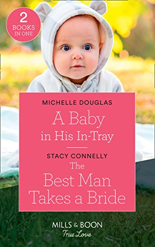 A Baby In His In-Tray By Michelle Douglas