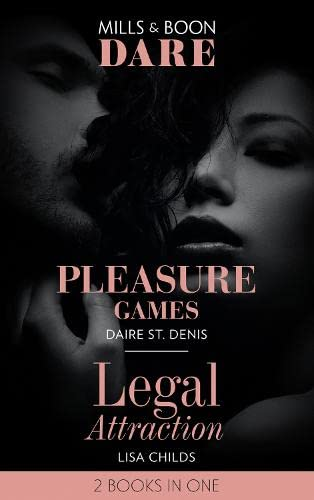 Pleasure Games: Pleasure Games / Legal Attraction (Dare) by Daire St. Denis