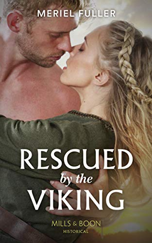 Rescued By The Viking By Meriel Fuller
