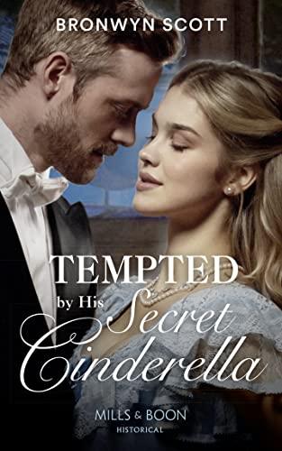 Tempted By His Secret Cinderella By Bronwyn Scott