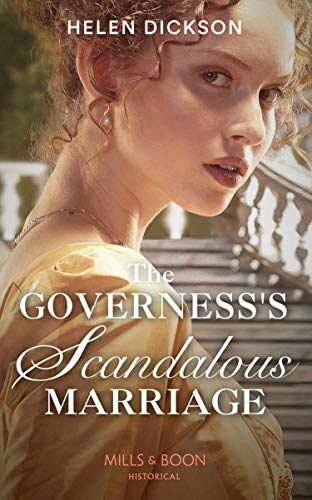 The Governess's Scandalous Marriage By Helen Dickson
