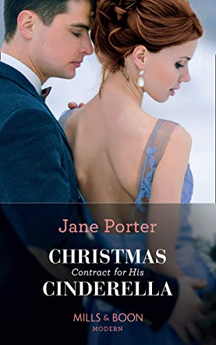 Christmas Contract For His Cinderella By Jane Porter