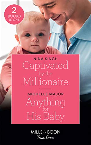 Captivated By The Millionaire By Nina Singh