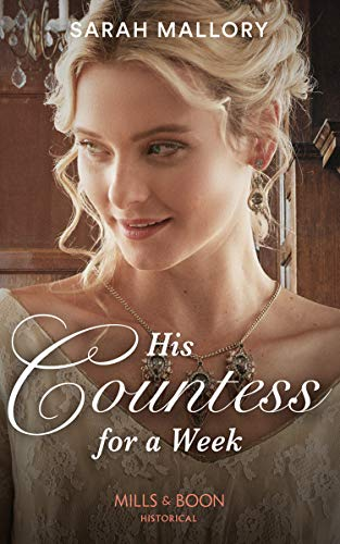His Countess For A Week By Sarah Mallory
