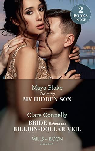Claiming My Hidden Son / Bride Behind The Billion-Dollar Veil By Maya Blake