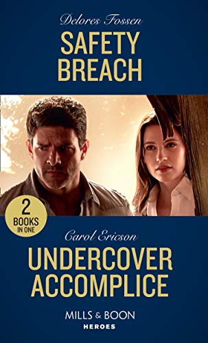 Safety Breach / Undercover Accomplice By Delores Fossen