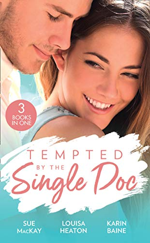 Tempted By The Single Doc By Sue MacKay