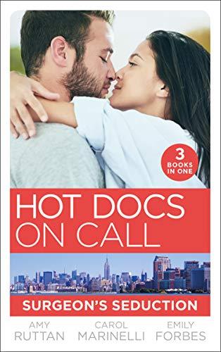 Hot Docs On Call: Surgeon's Seduction By Amy Ruttan