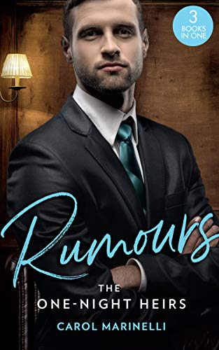Rumours: The One-Night Heirs By Carol Marinelli