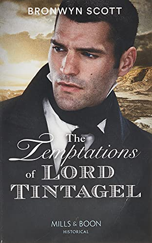 The Temptations Of Lord Tintagel By Bronwyn Scott
