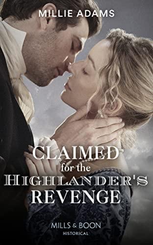 Claimed For The Highlander's Revenge By Millie Adams