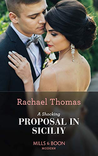 A Shocking Proposal In Sicily By Rachael Thomas