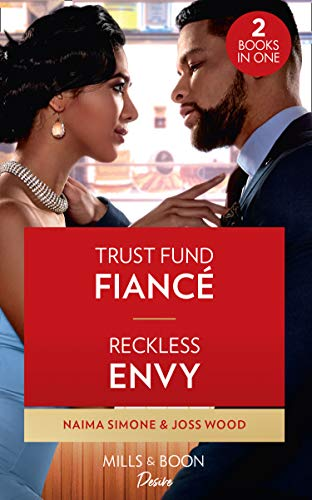 Trust Fund Fiance / Reckless Envy By Naima Simone