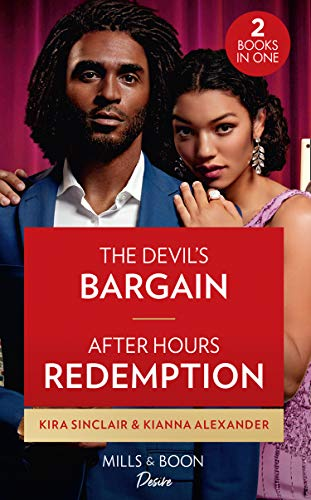 The Devil's Bargain / After Hours Redemption By Kira Sinclair
