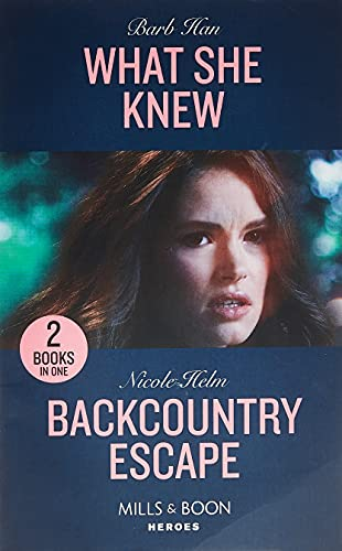 What She Knew / Backcountry Escape By Barb Han