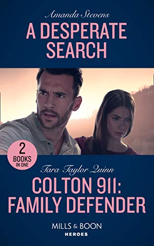 A Desperate Search / Colton 911: Family Defender By Amanda Stevens