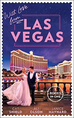 With Love From Las Vegas By Cat Schield